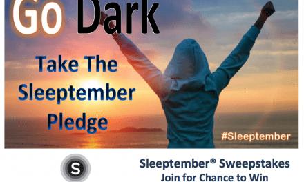 "Sleeptember Launches with ""GO DARK Sleeptember Pledge"""