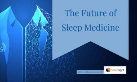 The Future of Sleep Medicine