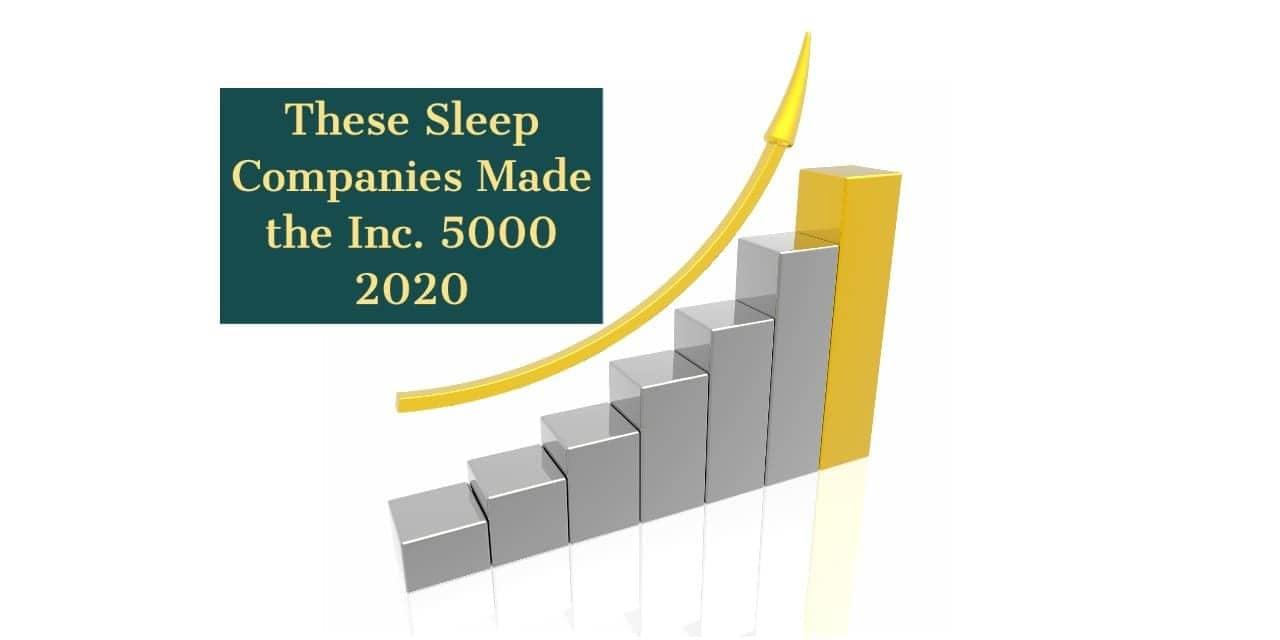 These Sleep Companies Made the Inc. 5000 2020