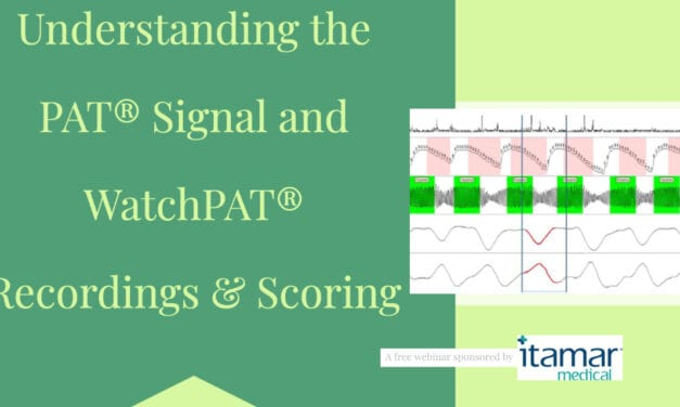 Understanding the PAT® Signal and WatchPAT® Recordings & Scoring