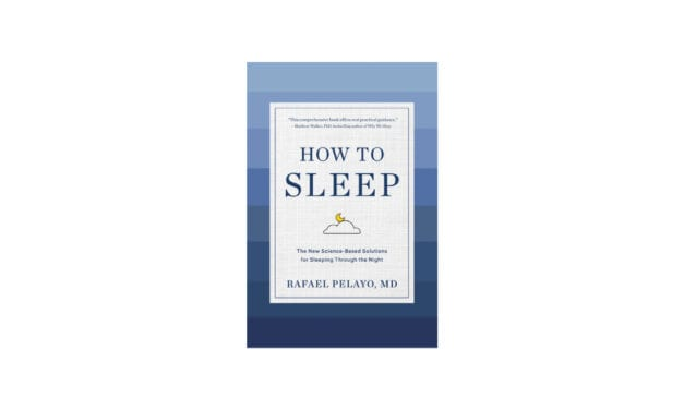 Sleep Specialist's New Book 'How to Sleep' Shares Medical & Holistic Approaches to Common Complaints