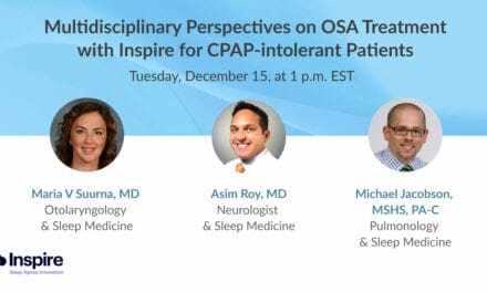 Multidisciplinary Perspectives on OSA Treatment with Inspire for CPAP-intolerant Patients