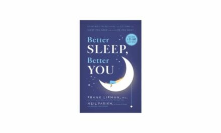 'Better Sleep, Better You' Book Is 'Your No-Stress Guide for Getting the Sleep You Need and the Life You Want'