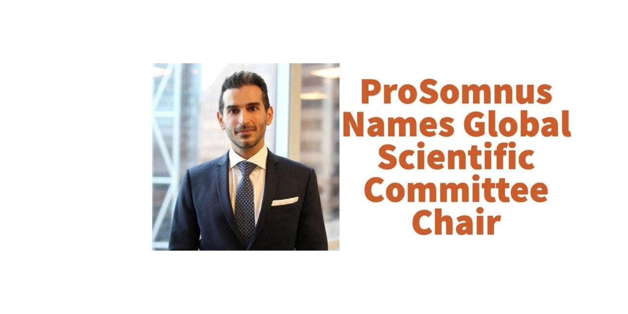 ProSomnus Sleep Technologies Names Global Scientific Committee Chair